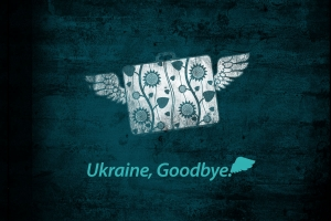 Ukraine.Goodbye
